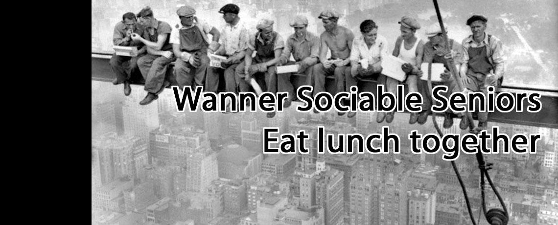 Sun May 3, 11:45 AM Wanner Sociable Senior's Lunch